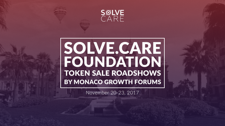 Solve.Care Foundation Token Sale Roadshows by Monaco Growth Forums November 20th – 23th, 2017