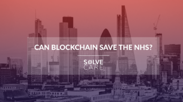 Solve.Care to participate in the Can Blockchain Save the NHS? event 2018 in London
