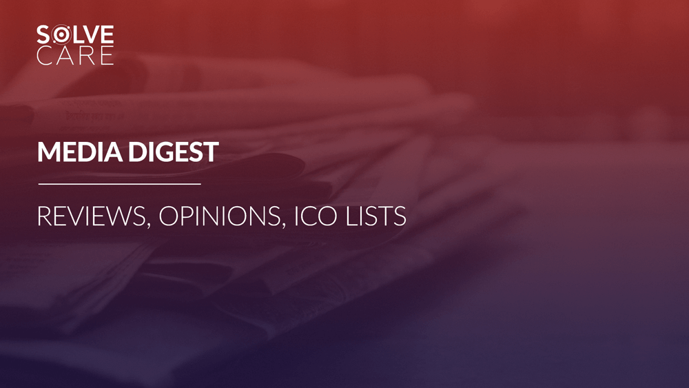 Ultimate Solve.Care Media Digest 2018: reviews, opinions, ICO lists