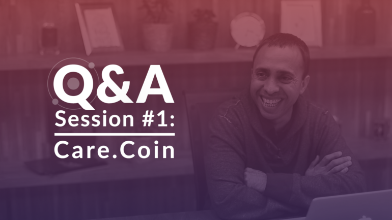 Q&A Session 1 with Solve.Care CEO Pradeep Goel