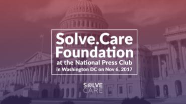 Solve.Care at National Press Club Washington DC 2017