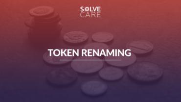 Solve.Care Token renaming