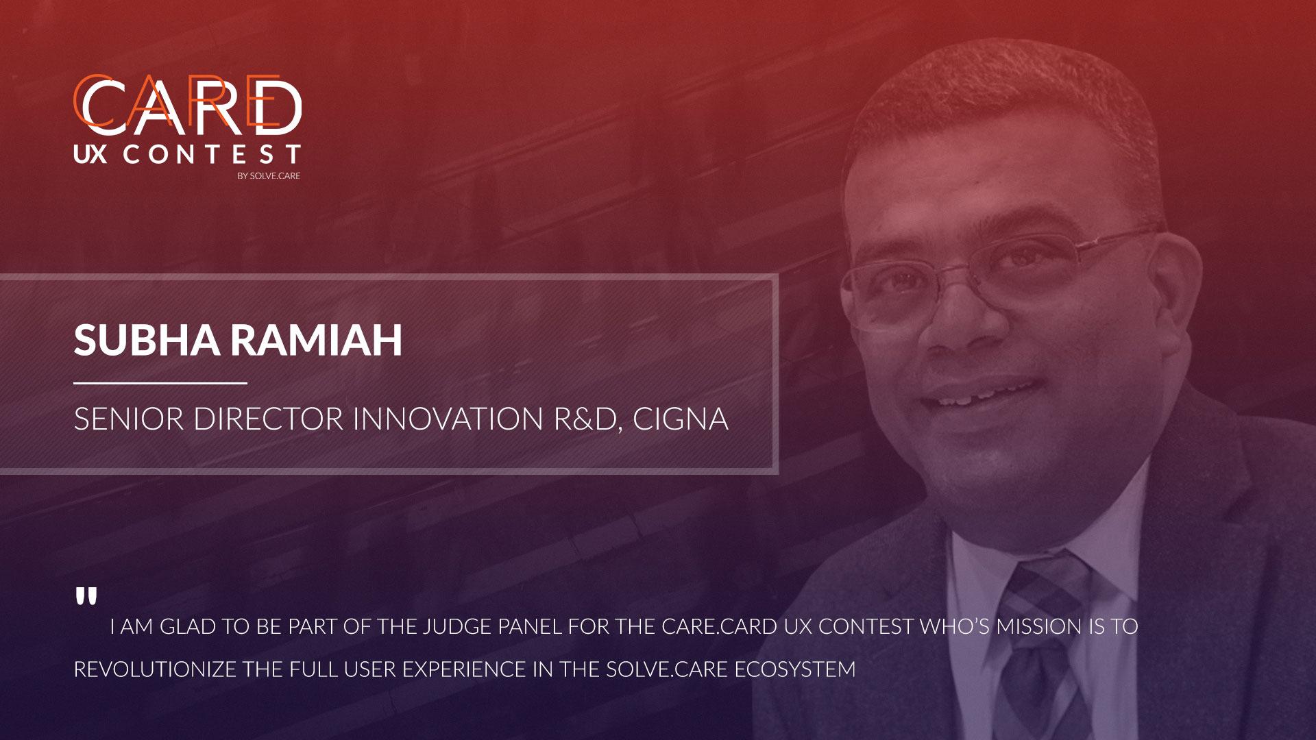 Care.Card UX Contest Jury Subha Ramiah CIGNA